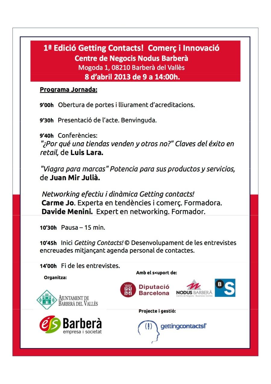 Próximo lunes 8 de abril a las 9:00 en Barberá del Vallés. Getting Contacts Comercio e innovación.